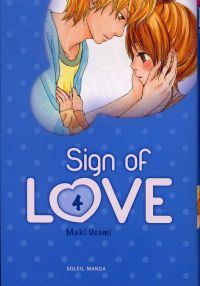 Sign of love  T4, manga chez Soleil de Usami