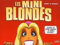 Les blondes : Les mini blondes (0), bd chez Soleil de Gaby, Dzack, Guillo