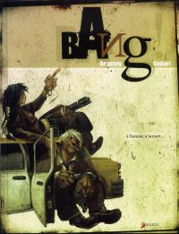 Bang !, bd chez Akileos de Deveney, Godart