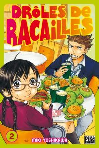 Drôles de racailles T2, manga chez Pika de Yoshikawa