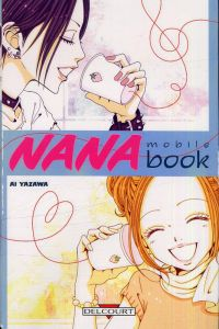 Nana mobile book, manga chez Delcourt de Yazawa