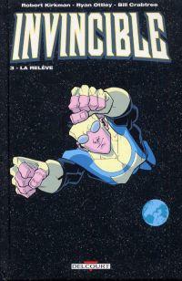 Invincible T3 : La relève (0), comics chez Delcourt de Kirkman, Ottley, Crabtree