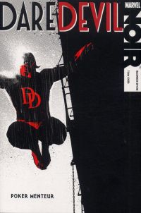 Marvel Noir : Poker menteur (0), comics chez Panini Comics de Irvine, Coker, Freedman