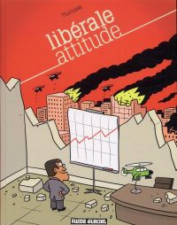 Libérale attitude, bd chez Fluide Glacial de Pluttark
