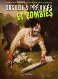 Orgueil et préjugés et zombies, comics chez Casterman de Lee, Richards