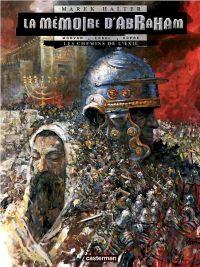 La mémoire d'Abraham T1 : Les chemins de l'exil (0), bd chez Casterman de Halter, Morvan, Ersel, Dupré, Studio 9, Rosinski