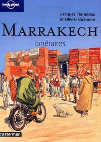 Itinéraires T5 : Marrakech (0), bd chez Casterman de Cirendini, Ferrandez