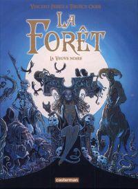 La forêt T4 : La veuve noire (0), bd chez Casterman de Perez, Oger