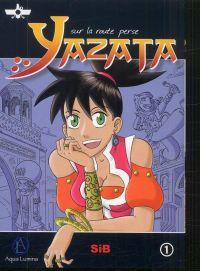 Yazata T1, manga chez Aqua Lumina de Sib