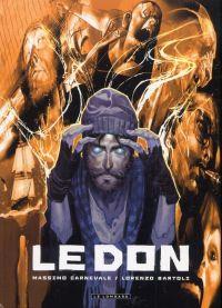 Le don, bd chez Le Lombard de Bartoli, Carnevale