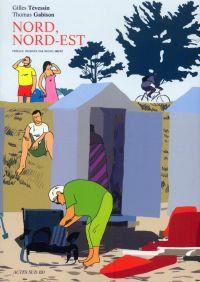 Nord, Nord-Est, bd chez Actes Sud BD de Gabison, Tevessin