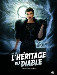 L'héritage du diable T2 : Le Secret du Mont Saint-Michel (0), bd chez Bamboo de Félix, Gastine, Smulkowski