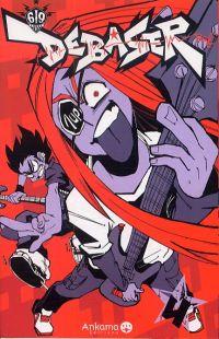 Debaser T4, manga chez Ankama de Run, Raf