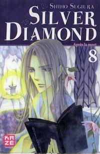 Silver diamond T8, manga chez Kazé manga de Sugiura