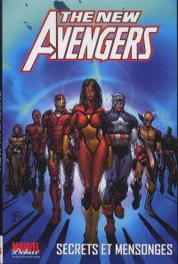 The New Avengers (vol.1) T2 : Secrets et mensonges (0), comics chez Panini Comics de Bendis, McNiven, Finch, Cho, Keith, Martin, Hollowell, d' Armata