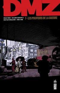 DMZ – Edition Hardcover, T7 : Les pouvoirs de la guerre (0), comics chez Urban Comics de Wood, Burchielli, Donaldson, Cook, Cox