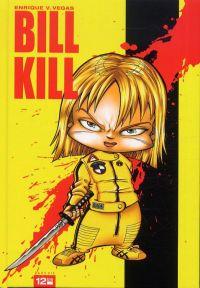 Bill Kill, bd chez 12 bis de Vegas