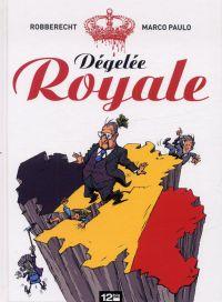 Dégelée royale, bd chez 12 bis de Robberecht, Paulo
