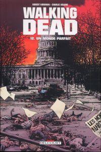 Walking Dead T12 : Un monde parfait (0), comics chez Delcourt de Kirkman, Adlard, Rathburn