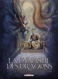 La dynastie des dragons T1 : La colère de Ying Long (0), bd chez Delcourt de Herbeau, Civiello