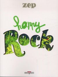 Happy books T3 : Happy rock (0), bd chez Delcourt de Zep