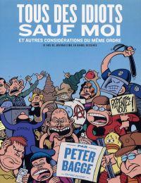 Tous des idiots sauf moi, comics chez Delcourt de Bagge