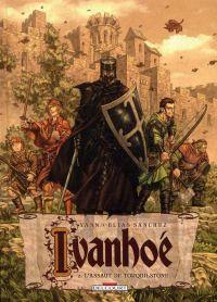Ivanhoé T2 : L'assaut de Torquilstone (0), bd chez Delcourt de Yann, Sanchez