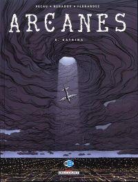 Arcanes T8 : Katrina (0), bd chez Delcourt de Pécau, Nenadov, Fernandez