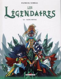 Les Légendaires T13 : Sang royal (0), bd chez Delcourt de Sobral