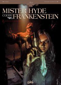 Mister Hyde contre Frankenstein T2 : La Chute de la maison Jekyll (0), bd chez Soleil de Dobbs, Marinetti, Blancher, Parel