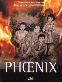 Phoenix T1 : Absences (0), bd chez Soleil de Gaudin, Peynet, Rieu