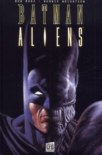 Batman vs Aliens T1, comics chez Soleil de Marz, Wrightson, Wright, Hollingsworth