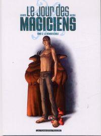 Le jour des magiciens T5 : Le dernier cercle (0), bd chez Les Humanoïdes Associés de La Neve, Nizzoli, Matterne