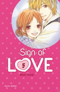 Sign of love  T5, manga chez Soleil de Usami