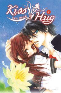 Kiss hug T1, manga chez Soleil de Mitsuki