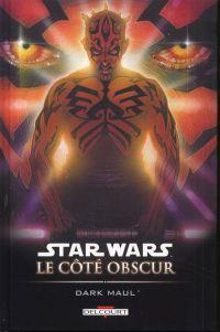 Star Wars - Le côté obscur – Le côté obscur, T2 : Dark Maul (0), comics chez Delcourt de Marz, McBride, Magyar, Duursema