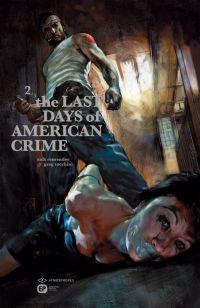The Last Days Of American Crime T2, comics chez Emmanuel Proust Editions de Remender, Tocchini, Maleev