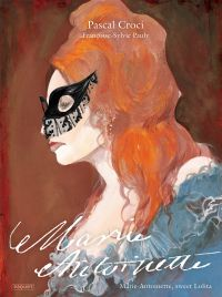 Marie-Antoinette : Sweet Lolita (0), bd chez Paquet de Pauly, Croci