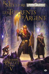 Dungeons & Dragons - La légende de Drizzt T5 : Les torrents d'argent (0), comics chez Milady Graphics de Dabb, Salvatore, Semeiks, Ruffino, Lockwood