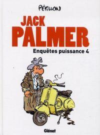 Jack Palmer : Enquêtes puissance 4 (0), bd chez Glénat de Pétillon, Couturier