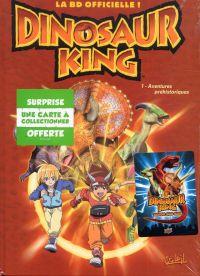 Dinosaur king T1 : Aventures préhistoriques (0), bd chez Soleil de Ferré, Ponce
