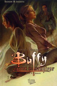 Buffy contre les vampires - Saison 8 T6, comics chez Fusion Comics de Espenson, Jeanty