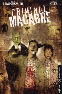 Criminal macabre, comics chez Carabas de Niles, Templesmith