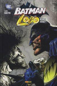 Batman - Lobo : Mémoire fatale (0), comics chez Panini Comics de Kieth, Sinclair