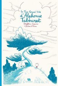 Le trop grand vide d'Alphonse Tabouret, bd chez Ankama de Sibylline, Capucine, d' Aviau