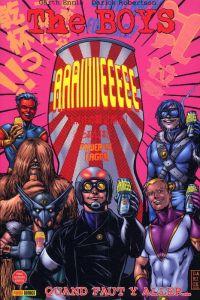 The Boys T6 : Quand faut y aller... (0), comics chez Panini Comics de Ennis, Higgins, Robertson, Aviña