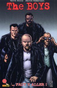 The Boys – édition souple, T7 : ... faut y aller ! (0), comics chez Panini Comics de Ennis, Robertson, Aviña