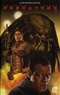 Predators T1, comics chez Soleil de Andreyko, Lapham, Guzman, Verissimo, Balbi, Taibo, Atiyeh, Henderson, Lee