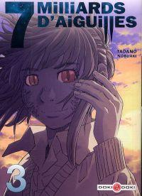 7 Milliards d'aiguilles T3, manga chez Bamboo de Tadano