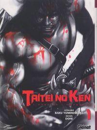 Taitei no Ken T1 : L'épée de l'Empereur (0), manga chez Glénat de Yumemakura, Dohé